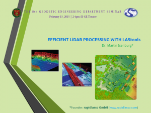 The 8th GE Department Seminar on Feb. 13, 2013: Efficient LiDAR Processing with LAStools by Dr. Martin Isenburg